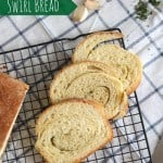 Garlic and Herb Swirl Bread
