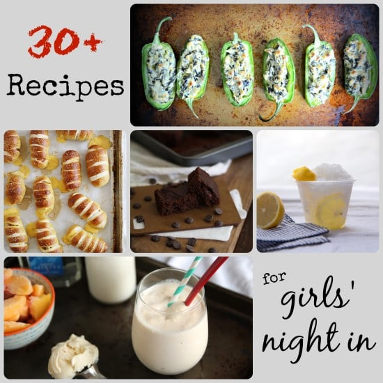 30 Recipes for Girls' Night In
