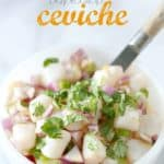{Friends First with Nutmeg Nanny} Bay Scallop Ceviche